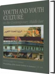 youth and youth culture in the contemporary middle east - bog