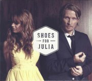 shoes for julia - shoes for julia - cd