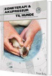 zoneterapi og akupressur til hunde - bog