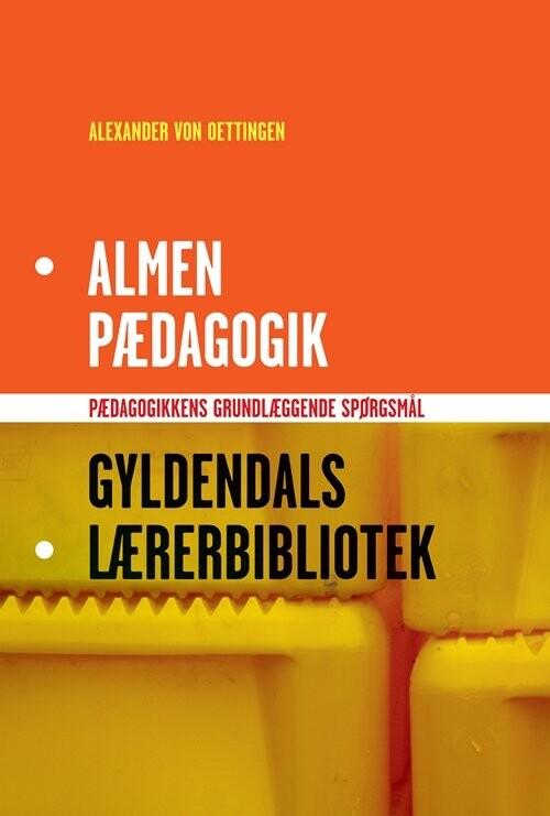 Alexander Von Oettingen - Almen Pædagogik - Bog