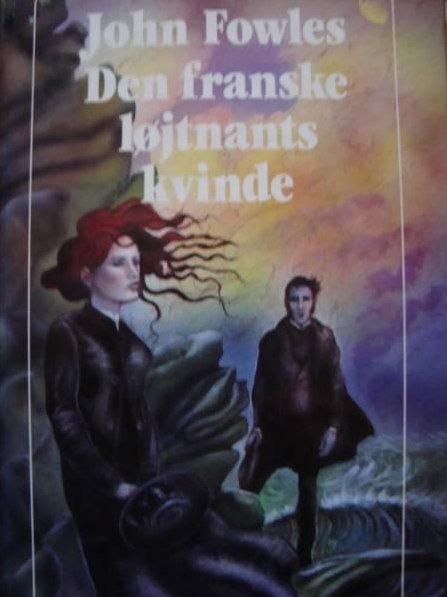 John Fowles - Den Franske Løjtnants Kvinde - Bog