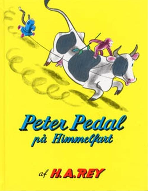 H.a. Rey - Peter Pedal På Himmelfart - Bog