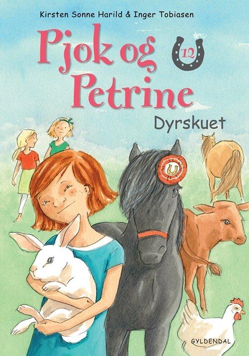 Kirsten Sonne Harild - Pjok Og Petrine 12 Dyrskuet - Bog