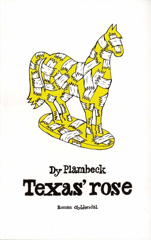 Dy Plambeck - Texas Rose - Bog