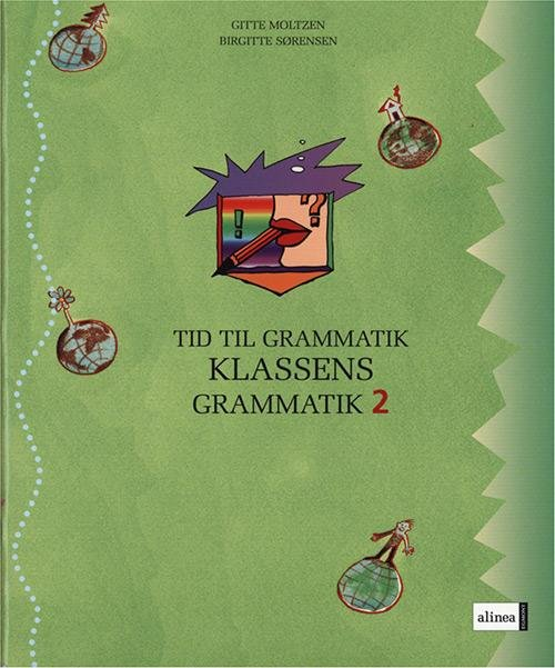 Gitte Moltzen - Tid Til Grammatik, Klassens Grammatik 2 - Bog