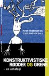 konstruktivistiske rødder og grene - bog