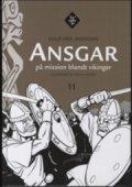 ansgar på mission blandt vikinger - bog