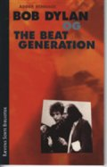 bob dylan og the beat generation - bog