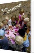 børn og fortællinger - bog