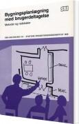bygningsplanlægning med brugerdeltagelse - bog