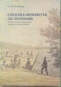cholera-morbro´er og danmark - bog