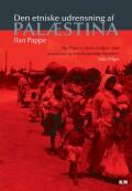 Image of   Den Etniske Udrensning Af Palæstina - Ilan Pappe - Bog