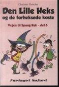 den lille heks og de forheksede koste - bog