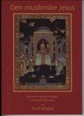 den muslimske jesus - bog