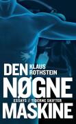 Den Nøgne Maskine - Klaus Rothstein - Bog