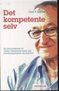 Image of   Det Kompetente Selv - Carl F. Kähler - Bog