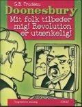 doonesbury 32: mit folk tilbeder mig! revolution er utænkelig! - bog