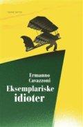 eksemplariske idioter - bog