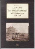en baneingeniørs erindringer 1859-1889 - bog