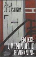 En Ikke Ualmindelig Bivirkning - Anja Otterstrøm - Bog