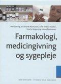 farmakologi; medicingivning og sygepleje - bog