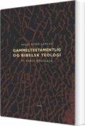 gammeltestamentlig og bibelsk teologi - bog