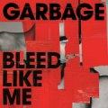 garbage - bleed like me - cd