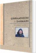 grønlændere i danmark - en overset minoritet - bog