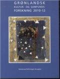 grønlandsk kultur- og samfundsforskning 2010-12 - bog