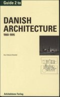 guide to danish architecture 1960-1995 - bog
