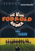 de vilde fodboldrødder 6 - helten raban - bog