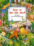 hvor er den lille dino? - bog