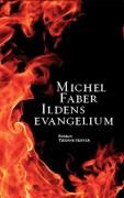 Image of   Ildens Evangelium - Michel Faber - Bog