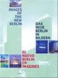 Images Of The New Berlin - Helmut Engel - Bog