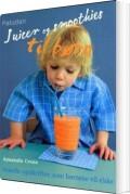 juicer og smoothies til børn - bog
