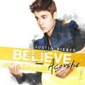 justin bieber - believe acoustic - cd