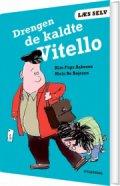 læs selv drengen de kaldte vitello - bog