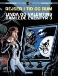 linda og valentins samlede eventyr 3: rejser i tid og rum - bog