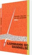 Image of   Luhmann Og Dannelse - Lars Qvortrup - Bog