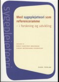 med sygeplejeteori som referenceramme - bog