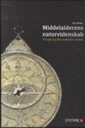 middelalderens naturvidenskab - bog