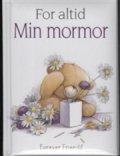 min mormor / for altid - bog