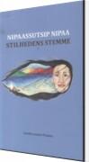 Billede af Nipaassutsip Nipaa / Stilhedens Stemme - Grethe Lennert Poulsen - Bog