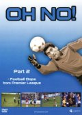 oh no - football oops from premier league vol. 2 - DVD