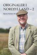Originaler I Nordjylland - 2 - Bjarne Nielsen Brovst - Bog