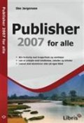 publisher 2007 for alle - bog