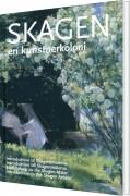 skagen - en kunstnerkoloni - bog