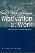 Social And Economic Motivation At Work - Steen Scheuer - Bog