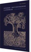 steder i bevidsthedens landskab - grene på ideernes træ - bog
