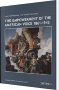 the empowerment of the american voice 1861-1945 - bog